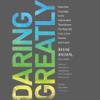 Blackstone Audio, Inc - Daring Greatly (by Bren� Brown, PhD, LMSW)  artwork