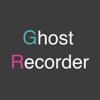 Ghost Recorder(移動記録/再生)