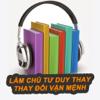 Làm Chủ Tư Duy Thay Đổi Vận Mệnh Audio Offline