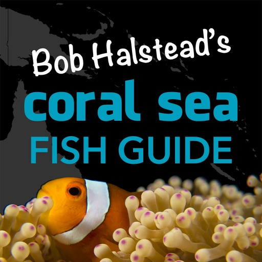 Bob Halstead's Coral Sea Fish Guide