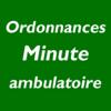 Ordonnances Minute - Ambulatoire