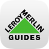 Grands Guides Leroy Merlin