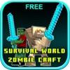 Survival World - Zombie Craft Free