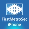 FirstMetroSec for iPhone
