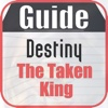 Guide for Destiny The Taken King : Character, Mission & Weapons