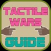 Guides and Tips for Tactile Wars
