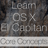 Learn - OS X El Capitan Core Concepts Edition
