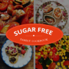 Sugar Free Family Recipes - Suitable From 1-100
