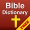 download 4001 Free Bible Dictionary with Bible Study and Commentaries