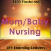Mom/Baby Nursing Exam : 3100 Quiz & Study Notes