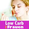 Low-Carb-Diät für Frauen: Abnehmen ohne Kohlenhydrate – die besten Schlank-Rezepte