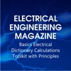 Electrical Engineering Magazine - Basics Electrical Dictionary Calculations Toolkit with Principles electronics electrical engineering