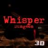 Whisper Dungeon whisper