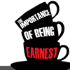 Quick Wisdom from The Importance of Being Earnest