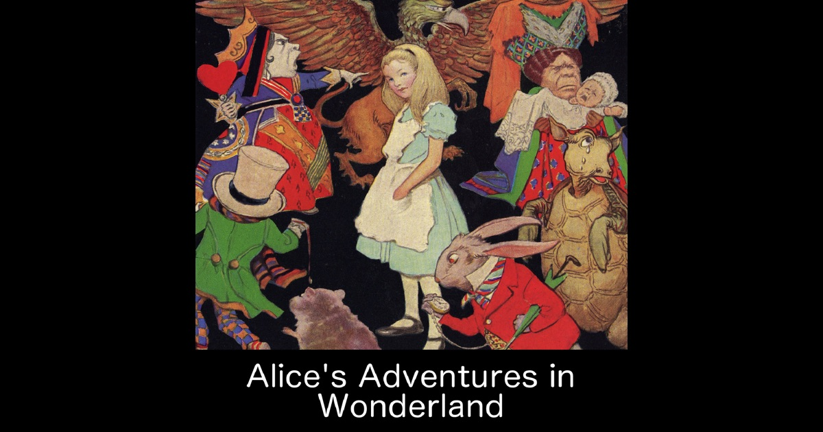alices adventures in wonderland essay Need writing essay about alice adventures in wonderland buy your personal essay and have a+ grades or get access to database of 99 alice adventures in wonderland essays samples.