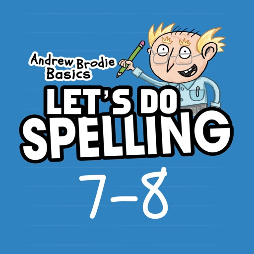 Spelling Ages 7-8: Andrew Brodie Basics