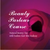 Beauty Parlour Course - Natural Beauty Tips with Fashion Hair Skin Makeup beauty makeup