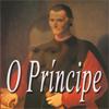 O Príncipe – Maquiavel