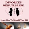 Divorces Rebuild Life - Save Relation Tips