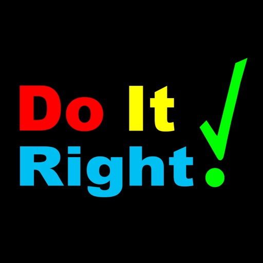 Do It Right! iOS App