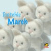 Tootchie March