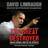 Blackstone Audio, Inc - The Great Destroyer (by David Limbaugh) artwork