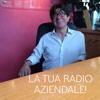 La tua Radio Aziendale!
