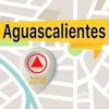 Aguascalientes Offline Map Navigator and Guide