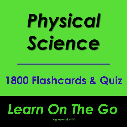 Physical Science: Physical Science Flashcards By Aouatef Sliti