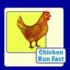 Chicken Run Fast