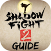 Guide for Shadow Fight 2 - 2015