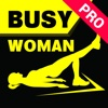 The Busy Woman's Workout Pro ~ A perfect workout for women