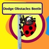 Dodge Obstacles Beetle