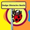 Dodge Obstacles Beetle
