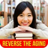 How to Reverse the Aging Process - Helpful Tips To Ease The Aging Process