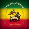 Ô Paradis Ethiopien
