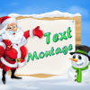 Santa Text Montage - Write Greeting Quotes on Photos with Artist Fonts