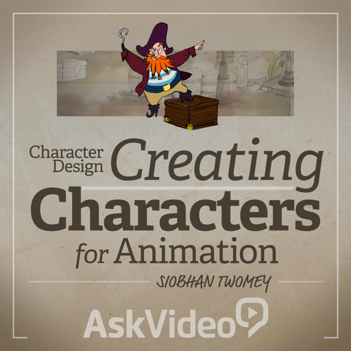 Character Design 102 - Characters for Animation