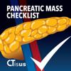 CTisus Pancreatic Mass Checklist