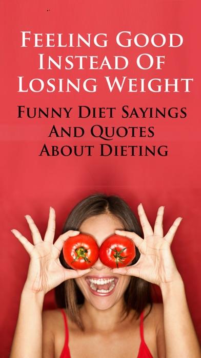 download Diet Sayings & Funny Jokes - Feeling Good Instead Of Losing Weight apps 0