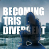 Becoming Tris for Divergent