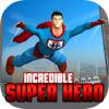 Incredible Super Hero