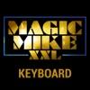 Magic Mike XXL Tastatur