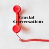 Praktischer Leitfaden für Crucial Conversations We