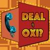 Deal ή Όχι;
