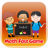 Fast Math Game - Thinking fast answer for kids