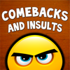 Comebacks and Insults