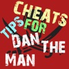 Cheats Tips For Dan The Man