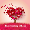 Quick Wisdom from The Mastery of Love