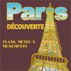 Paris découverte - plans, métros & monuments - Premium
